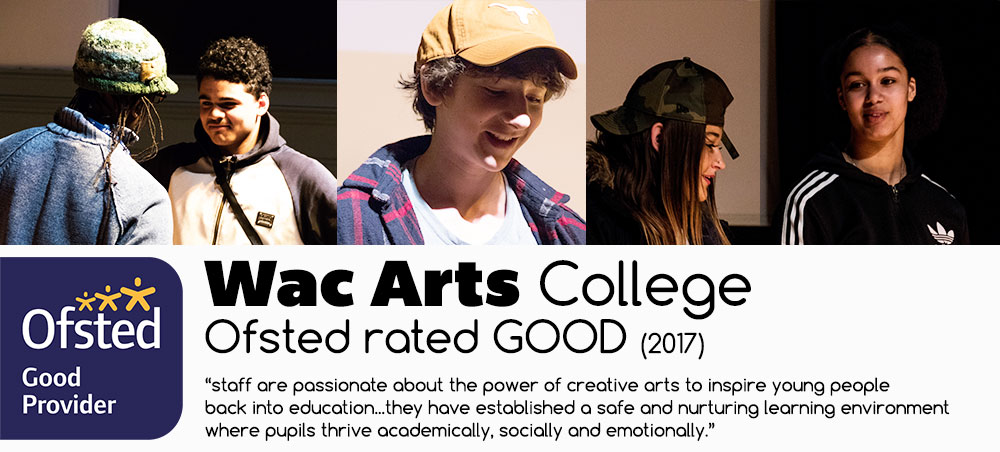 Wac Arts College rated Good by Ofsted