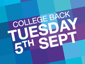 College starts back Tuesday 5th September